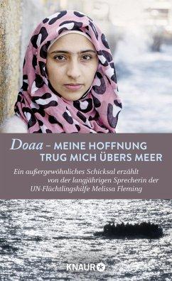 Doaa - Meine Hoffnung trug mich übers Meer - Fleming, Melissa