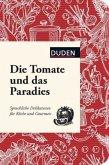 Die Tomate und das Paradies