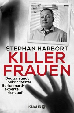 Killerfrauen - Harbort, Stephan