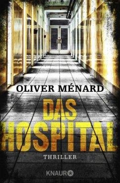 Das Hospital / Christine Lenève Bd.2 - Ménard, Oliver
