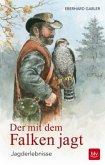 Der mit dem Falken jagt