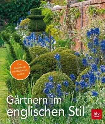 G rtnern im englischen stil von kristin lammerting buch b - Gartenarchitektur software ...