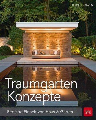traumgarten konzepte von bernd franzen buch b. Black Bedroom Furniture Sets. Home Design Ideas
