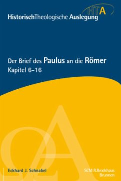 Der Brief des Paulus an die Römer, Kapitel 6-16 - Maier, Gerhard Schnabel, Eckhard J.