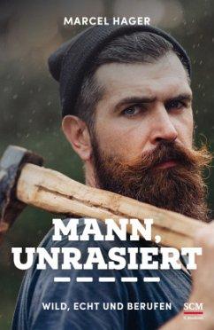 Mann, unrasiert - Hager, Marcel