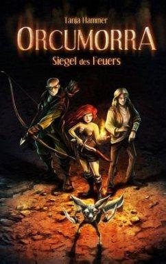 Siegel des Feuers / Orcumorra Bd.1