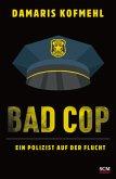 Bad Cop - Ein Polizist auf der Flucht