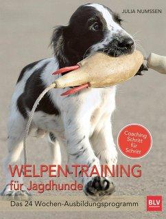Welpen-Training für Jagdhunde - Numßen, Julia
