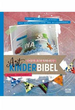 Art Journaling Kinderbibel Neues Testament - Zur Nieden, Eckart