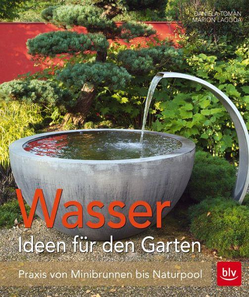 wasser im garten wasser - ideen für den garten
