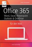 Office 365 für den Mac - Microsoft Word, Excel, Powerpoint und Outlook (eBook, ePUB)