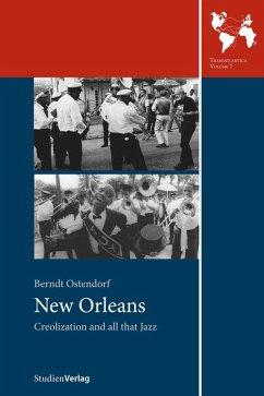 New Orleans (eBook, ePUB) - Ostendorf, Berndt