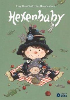 Die zauberhafte Hexe Ella - Hexenbaby - Daniëls, Guy; Brandenburg, Lisa