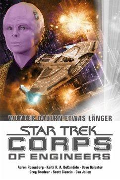 Star Trek Corps of Engineers: Sammelband 3 - Rosenberg, Aaron; DeCandido, Keith R. A.; Galanter, Dave; Ciencin, Scott; Jolley, Dan