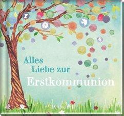 Alles Liebe zur Erstkommunion