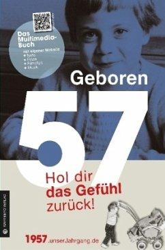 Geboren 1957 - Hol dir das Gefühl zurück!