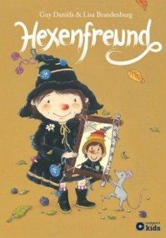 Die zauberhafte Hexe Ella - Hexenfreund - Daniëls, Guy; Brandenburg, Lisa