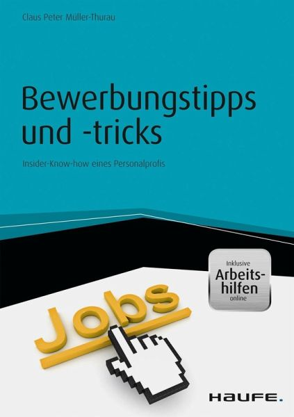 Bewerbungstipps Und Tricks Inkl Arbeitshilfen Online Ebook Pdf