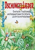 Dschungellieder, für Gitarre, m. 1 Audio-CD