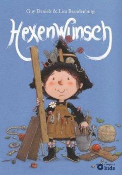 Die zauberhafte Hexe Ella - Hexenwunsch - Daniëls, Guy
