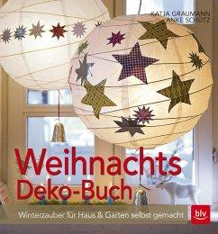 Weihnachtsdeko-Buch - Graumann, Katja; Schütz, Anke