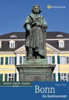 Bonn - Die Beethovenstadt - Wein, Martin