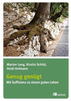 Genug genügt - Leng, Marion; Schild, Kirstin; Hofmann, Heidi