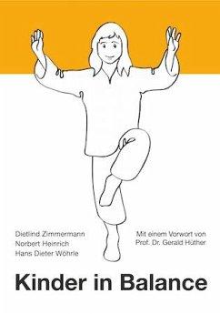 Kinder in Balance - Zimmermann, Dietlind; Heinrich, Norbert; Wöhrle, Hans D.