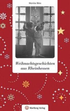 Weihnachtsgeschichten aus Rheinhessen - Böss, Monika