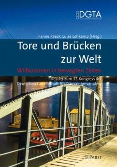 Tore und Brücken zur Welt - Willkommen in bewegten Zeiten