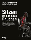 Sitzen ist das neue Rauchen (eBook, PDF)