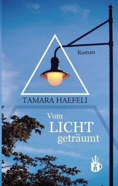 Vom Licht geträumt (eBook, ePUB)