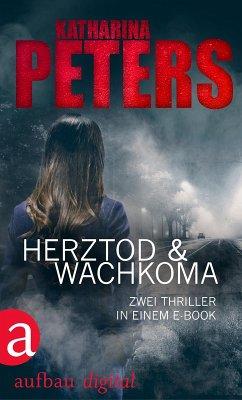 Herztod & Wachkoma (eBook, ePUB)