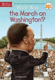 What Was the March on Washington? (eBook, ePUB)