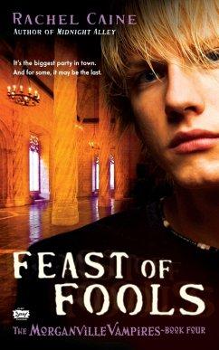 Feast of Fools (eBook, ePUB) - Caine, Rachel
