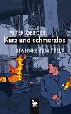 Kurz und schmerzlos: Stahnke ermittelt (Ostfrieslandkrimis) (eBook, ePUB)