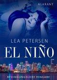 El Nino - Bedingungslose Hingabe. Erotischer Roman (eBook, ePUB)