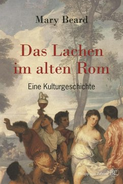 Das Lachen im alten Rom (eBook, PDF) - Beard, Mary