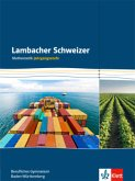 Lambacher Schweizer für berufliche Gymnasien. 12. und 13. Schuljahr. Schülerbuch. Baden-Württemberg