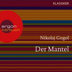 Der Mantel (Ungekürzte Lesung) (MP3-Download) - Gogol, Nikolai