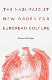 The Nazi-Fascist New Order for European Culture