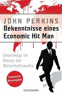 Bekenntnisse eines Economic Hit Man - erweiterte Neuausgabe - Perkins, John
