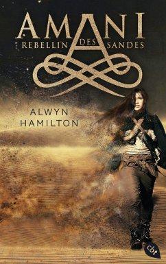 Rebellin des Sandes / Amani Bd.1 - Hamilton, Alwyn