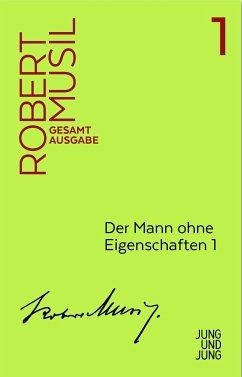 Mann ohne Eigenschaften 1 - Musil, Robert