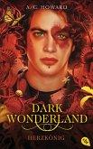 Herzkönig / Dark Wonderland Bd.3
