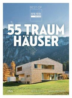 55 Traumhäuser - Hintze, Bettina;Hofmeister, Sandra