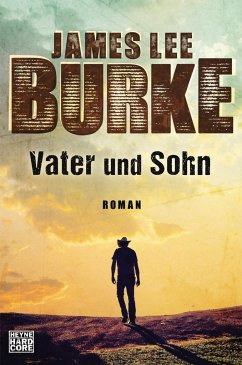 Vater und Sohn / Hackberry Holland Bd.3 - Burke, James Lee