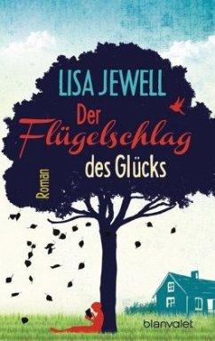 Der Flügelschlag des Glücks - Jewell, Lisa