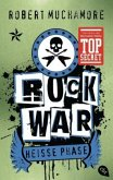 Heiße Phase / Rock War Bd.3