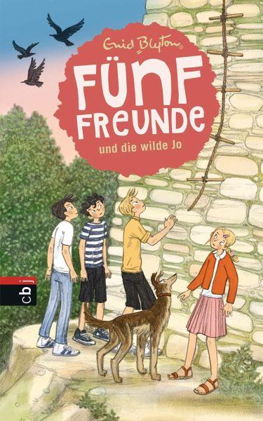 Fünf Freunde und die wilde Jo / Fünf Freunde Bd.19